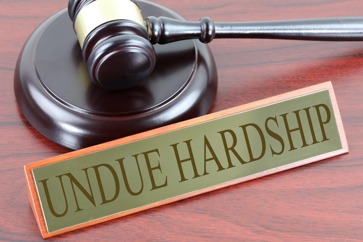 Undue hardship1
