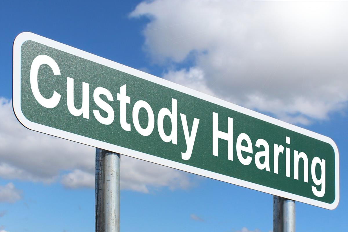 Custody Hearing