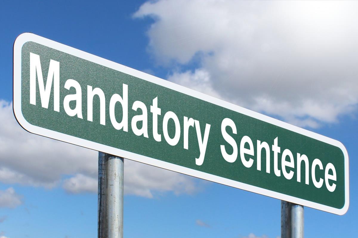 Mandatory Sentence
