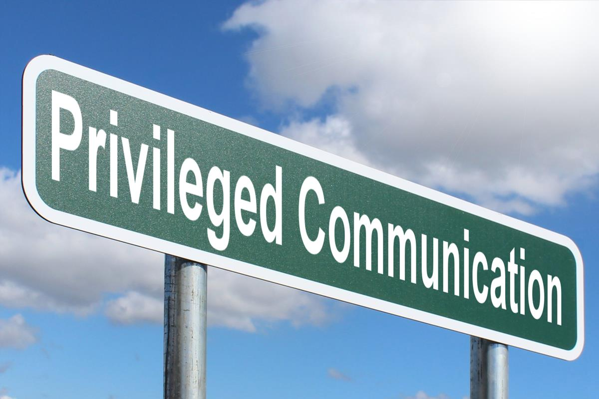 Privileged Communication